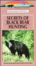 Secrets of Black Bear Hunting [Vhs]