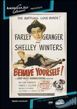 Behave Yourself (1951)