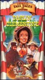 Shelley Duvall's Tall Tales and Legends: Darlin' Clementine