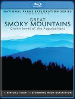 National Parks Exploration Series: Great Smoky Mountains - Crown Jewel of the Appalachians