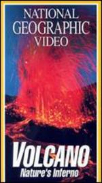 National Geographic: Volcano - Nature's Inferno