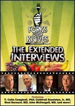 Forks Over Knives-the Extended Interviews
