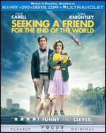 Seeking a Friend for the End of the World [Includes Digital Copy] [UltraViolet] [2 Discs] [Blu-ray/