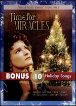 A Time for Miracles With Bonus Mp3s for Christmas