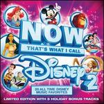 Now That's What I Call Disney, Vol. 2 [Limited Edition Bonus Tracks]