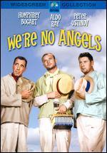 We're No Angels - Michael Curtiz