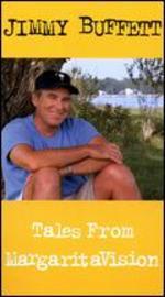 Jimmy Buffett: Tales from Margaritavision [VHS]