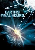 Earth's Final Hours - David Hogan
