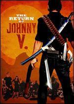 The Return of Johnny V.