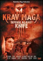 Krav Maga: Defense Against Knife