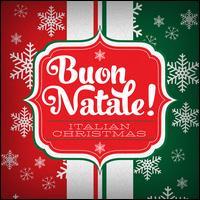 Buon Natale!: Italian Christmas - Various Artists