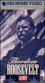 American Experience: TR, The Story of Theodore Roosevelt