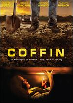 Coffin - Derik Wingo; Kipp Tribble