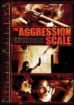 The Aggression Scale - Steven C. Miller