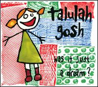 Was It Just a Dream? - Talulah Gosh