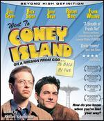 Went to Coney Island on a Mission From God: Be Back By Five