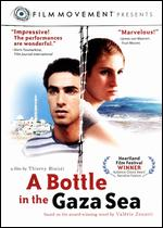 A Bottle in the Gaza Sea - Thierry Binisti