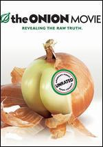 The Onion Movie: America's Finest News Source-Raw & Uncut