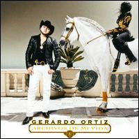 Archivos de Mi Vida - Gerardo Ortiz