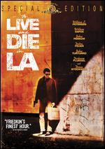 To Live & Die in L.a.