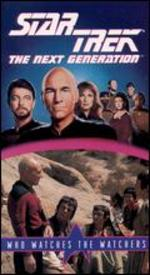 Star Trek: The Next Generation: Who Watches The Watchers?