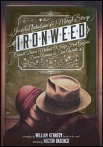 Ironweed - Hector Babenco
