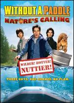 Without a Paddle: Nature's Calling