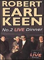Robert Earl Keen: #2 Live Dinner