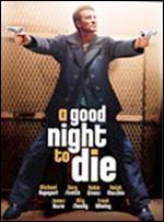 Good Night to Die