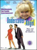 Undercover Angel - Bryan Michael Stoller