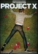 Project X [With Hangover 3 Movie Money] [Includes Digital Copy] [UltraViolet] - Nima Nourizadeh