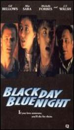 Black Day, Blue Night - J.S. Cardone