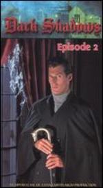Dark Shadows the Revival Series, Episode 02