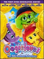 The Oogieloves in The Big Balloon Adventure - Matthew Diamond