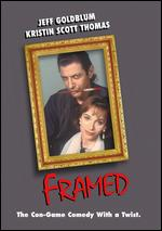 Framed - Dean Parisot