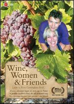 Wine, Women & Friends