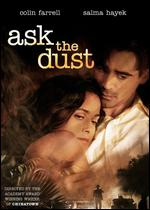Ask the Dust - Robert Towne