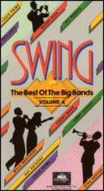 Swing: The Best of the Big Bands, Vol. 4