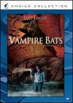 Vampire Bats [Dvd] [2007]
