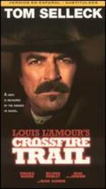 Crossfire Trail [Vhs]