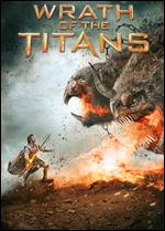 Wrath of the Titans [300: Rise of an Empire Movie Cash] - Jonathan Liebesman