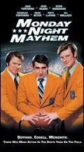 Monday Night Mayhem - Ernest R. Dickerson