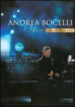 Andrea Bocelli: Vivere-Live in Tuscany