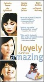 Lovely and Amazing [Vhs]