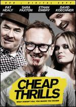 Cheap Thrills + Digital Copy*