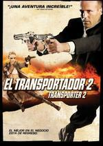 Transporter 2 [Spanish]