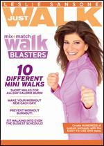 Leslie Sansone: Just Walk - Mix & Match Walk Blasters