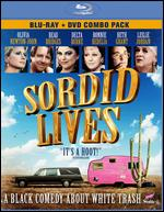 Sordid Lives [2 Discs] [Blu-ray/DVD] - Del Shores