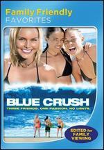 Blue Crush [Family Friendly Version]
