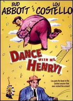 Dance with Me, Henry